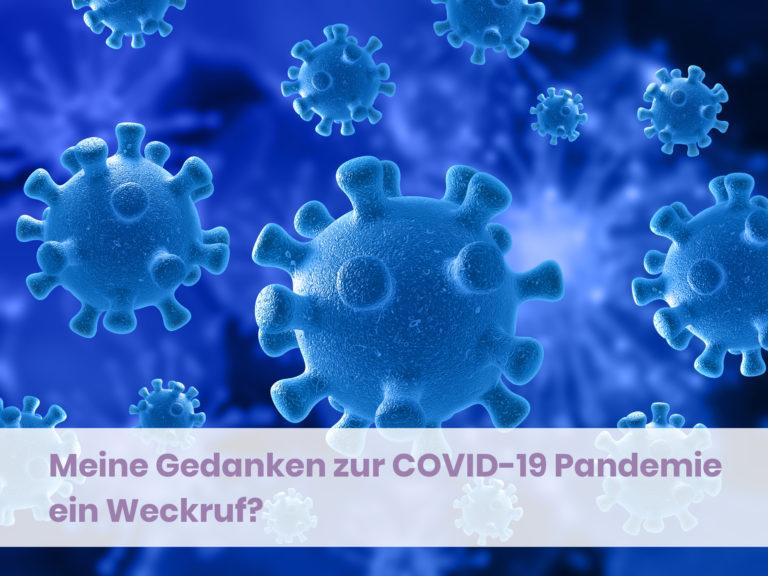 Meine-Gedanken-zur-COVID-19-Pandemie