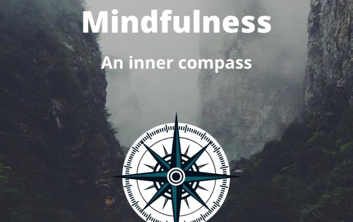 Mindfulness: an inner compass